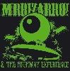 MrBizarro MrBizarro & The Highway Experience