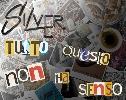 Silver SILVER-TUTTO QUESTO NON HA SENSO (Fronte Cover)
