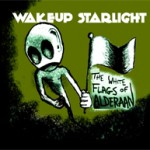 Wakeup Starlight , The White Flags of Aderaan 