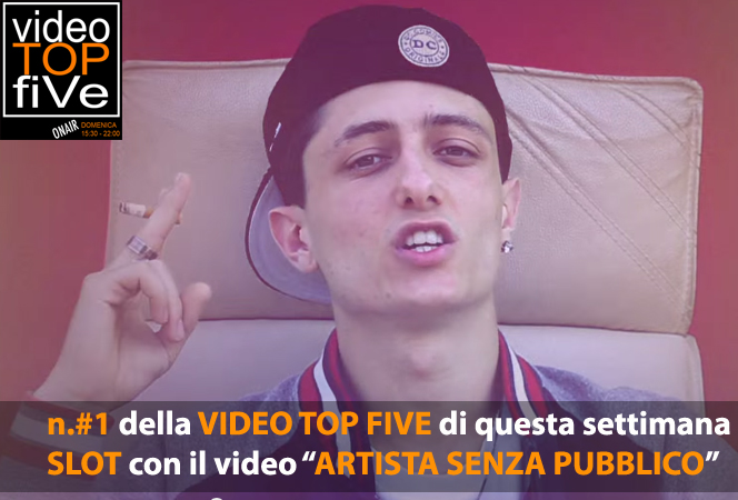 VideoTopFive, la video classifica dal 20.07.2014 al 26.07.2014