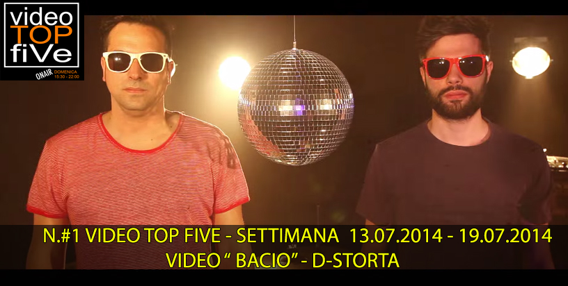 VideoTopFive, la video classifica dal 13.07.2014 al 19.07.2014