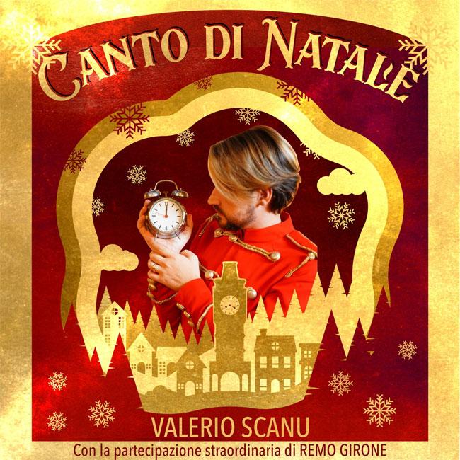 VALERIO SCANU Dal 27 novembre in tutti gli store CANTO DI NATALE