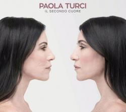PAOLA TURCI  9 MAGGIO parte da Roma IL SECONDO CUORE TOUR