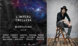 MANNARINO L IMPERO CROLLERA  il nuovo concept tour
