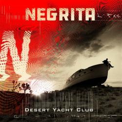 NEGRITA è in arrivo dal 9 marzo il nuovo album DESERT YACHT CLUB