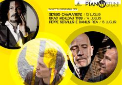 Al PIANOSTUNI CAMMARIERE, BRAD MEHLDAU TRIO, PEPPE SERVILLO & DANILO REA