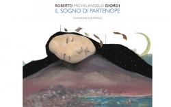 Roberto Michelangelo Giordi pubblica Il Sogno di Partenope