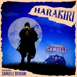 SAMUELE BERSANI in radio e digitale HARAKIRI