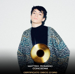 MATTEO ROMANO certificato DISCO D ORO il singolo CONCEDIMI