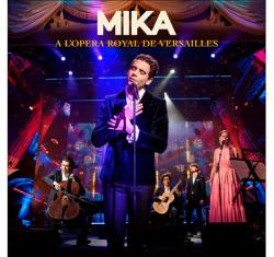 MIKA 'A L'OPERA ROYAL DE VERSAILLES' pubblicato su tutte le piattaforme digitali