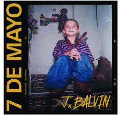 J BALVIN esce oggi 7 DE MAYO il nuovo singolo