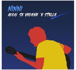 Full Heads Records presenta Addo se vedene  e stelle il singolo di NINNI