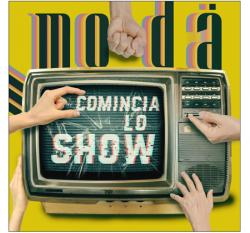MODÀ in radio e in digitale il singolo COMINCIA LO SHOW