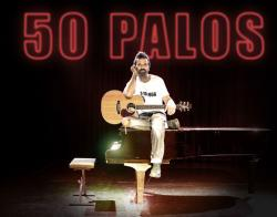 JARABE DE PALO nei negozi il nuovo album 50 PALOS